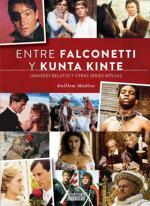 Portada del libro Entre Falconetti y Kunta Kinte