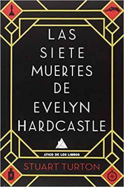Portada del libro Las siete muertes de Evelyn Hardcastle