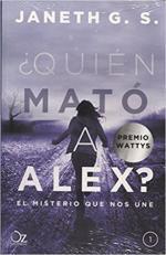 Portada del libro ¿Quién mató Alex?