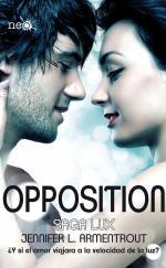 Portada del libro Opposition. Saga Lux 5