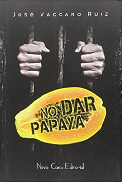 Portada del libro No dar papaya