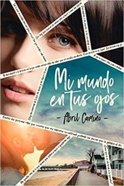 Portada del libro Mi mundo en tus ojos