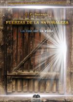 Portada del libro Fuerzas de la Naturaleza: La luz de la vida