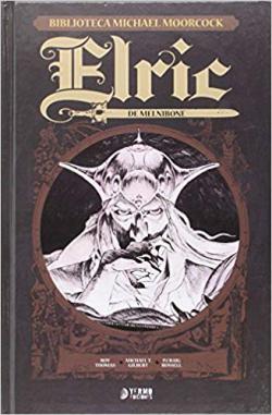 Portada del libro Elric de Melnibone (Biblioteca Michael Moorcock 1)