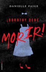 Portada del libro Dorothy debe morir