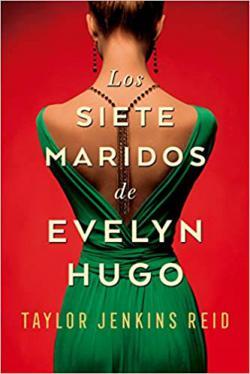 Portada del libro Los siete maridos de Evelyn Hugo