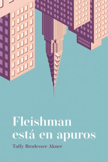 Portada del libro Fleishman está en apuros