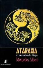 Portada del libro Ataraxia. El mundo de Gaya
