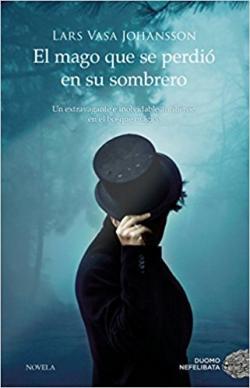 Portada del libro El mago que se perdió en su sombrero