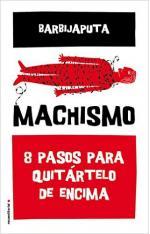 Portada del libro Machismo: 8 pasos para quitartelo de encima