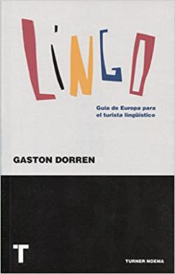 Portada del libro Lingo. Guía de Europa para el turista lingüístico