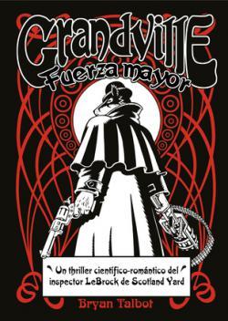 Portada del libro Grandville 05: Fuerza mayor