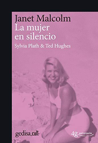 Portada del libro La mujer en silencio. Sylvia Plath & Ted Hughes