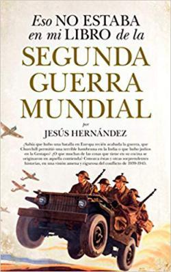 Portada del libro Eso no estaba en mi libro de la Segunda Guerra Mundial