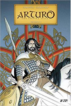 Portada del libro Arturo: Una epopeya celta. integral nº1