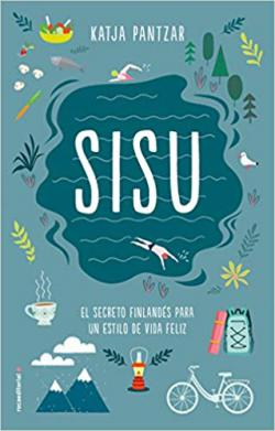 Portada del libro SISU. El secreto finlandés para un estilo de vida feliz