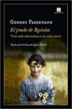 Portada del libro El prado de Rosinka: Una vida alternativa en los años veinte