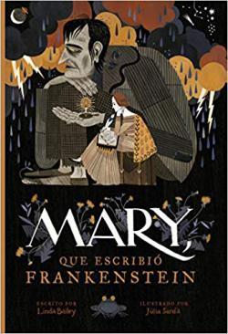 Portada del libro Mary, que escribió Frankenstein.