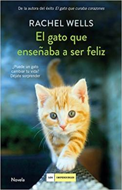 Portada del libro El gato que enseñaba a ser feliz