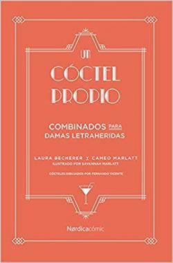 Portada del libro Un cóctel propio: Combinados para damas