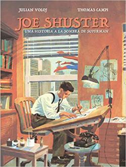 Portada del libro Joe Shuster: Una historia a la sombra de Superman