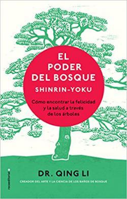 Portada del libro El poder del bosque. Shinrin-Yoku