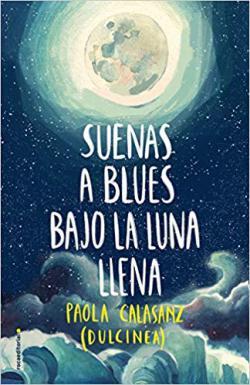 Portada del libro Suenas a blues bajo la luna llena