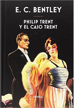 Portada del libro Philip Trent y el caso Trent
