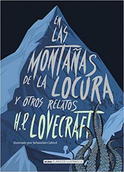 Portada del libro En las montañas de la locura y otros relatos (Ilustrado)