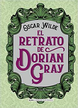 Portada del libro El retrato de Dorian Gray (Ilustrado)