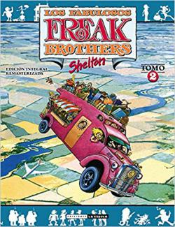 Los fabulosos Freak Brothers Integral 02
