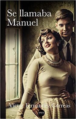 Portada del libro Se llamaba Manuel