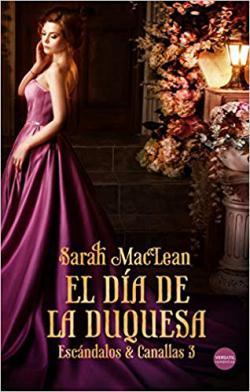 Portada del libro El día de la duquesa (Escándalos y canallas 3)