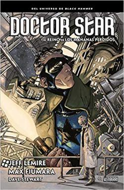 Portada del libro Doctor Star y el reino de los mañanas perdidos