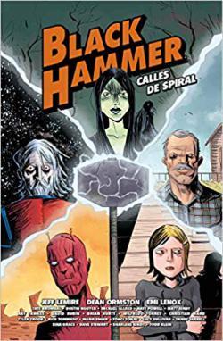Portada del libro Black Hammer: Calles de Espiral