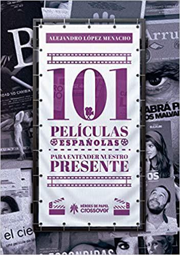 Portada del libro 101 películas españolas para entender nuestro presente