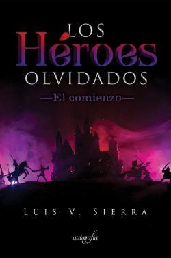 Portada del libro Los héroes olvidados el comienzo