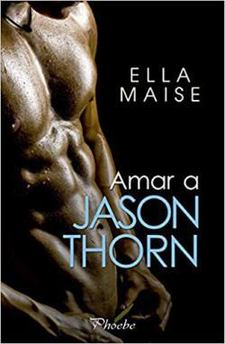 Portada del libro Amar a Jason Thorn