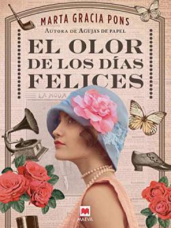 Portada del libro El olor de los días felices