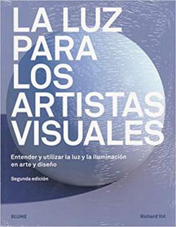 Portada del libro La luz para los artistas visuales