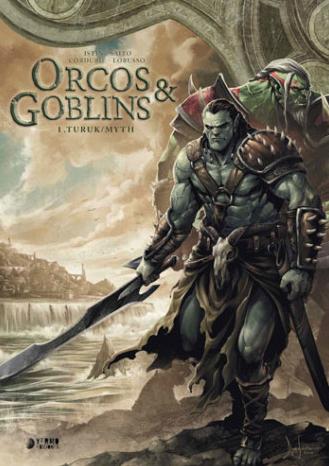 Portada del libro Orcos y Goblins 01: Turuk / Myth