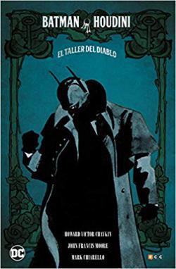 Portada del libro Batman/Houdini: El Taller del Diablo