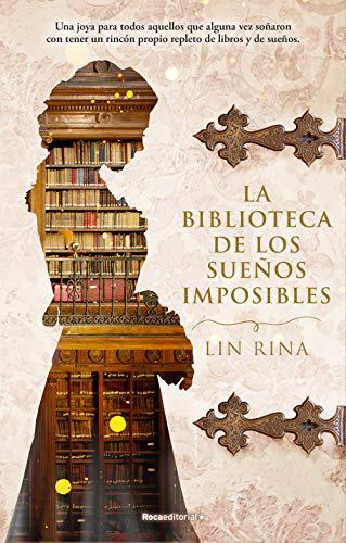 Portada del libro La biblioteca de los sueños imposibles