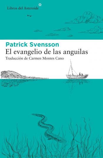 Portada del libro El evangelio de las anguilas