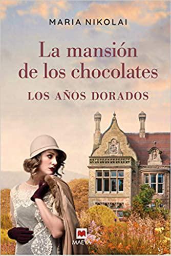 Portada del libro La mansión de los chocolates. Los años dorados