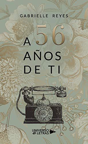 Portada del libro A 56 años de ti