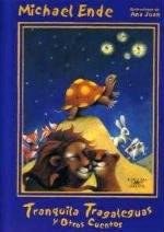 Portada del libro Tranquila tragaleguas y otros cuentos