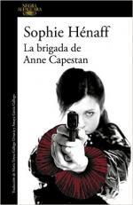 Portada del libro La brigada de Anne Capestan