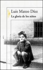 Portada del libro LA GLORIA DE LOS NIÑOS