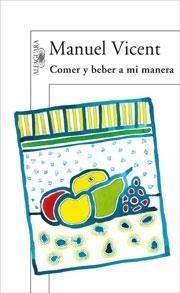 Portada del libro COMER Y BEBER A MI MANERA